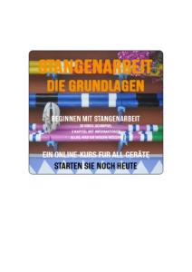 STANGENARBEIT: DIE GRUNDLAGEN (ONLINE-KURS)
